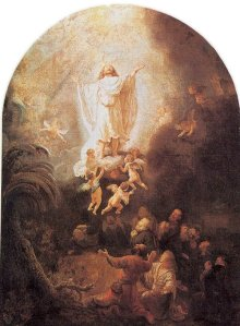 "Rembrandt's ""The Ascension.""  Jesus is seated at the right hand of the Father, where our life is hid."